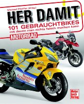 Book MBV give it to me! 101 used bikes, with which you can`t go wrong