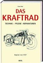 Heel Buch Das Kraftrad, Technik, Pflege, Reparatur