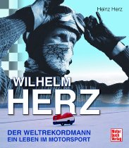 Book MBV Wilhelm Herz the world record man - a life in motorsports