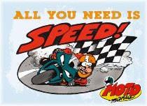 Motomania Magnet ´All you need is speed´ NML