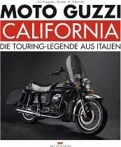 Moto Guzzi Book ,,California``, 240 pages, german