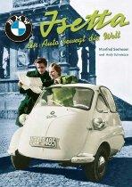 Buch BMW Isetta - Ein Auto bewegt die Welt, authors M. Seehusen, A. Schwietzer